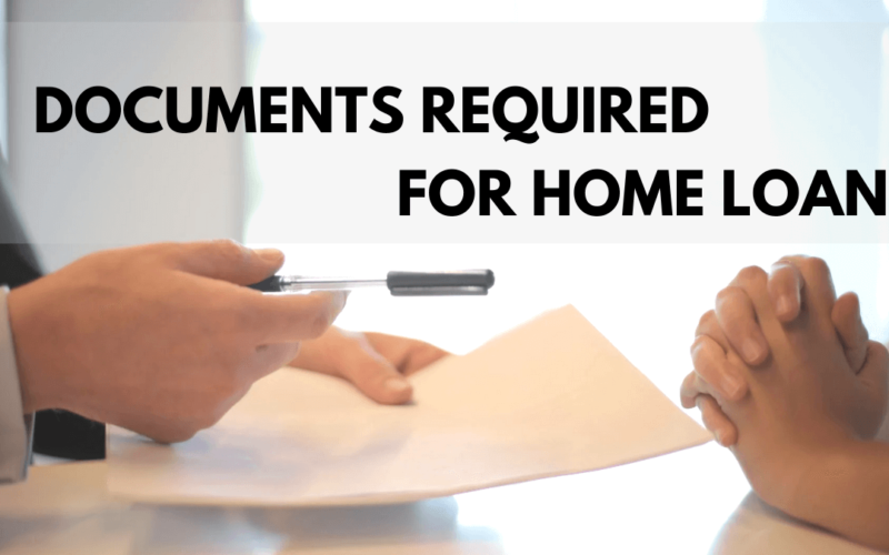 What Are the Documents Required for Home Loan?